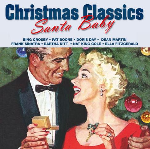 Christmas Classics Santa Baby