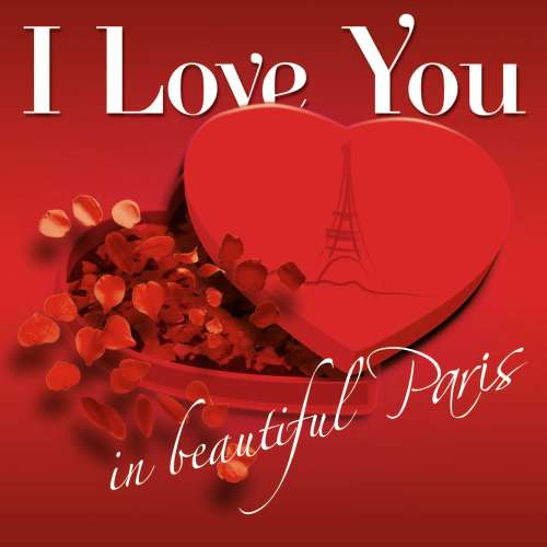 http://www.choice-of-music.com/catalog/images/I%20Love%20You%20In%20Beautiful%20Paris%20-%20cover.jpg