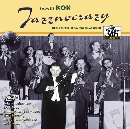 Rockabilly Kok : CHOICE OF MUSIC  JAMES KOK  Jazznocrazy  Pop, Rock, Schlager