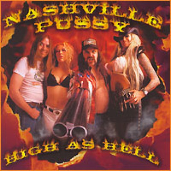 Nashville Pussy High As Hell 97